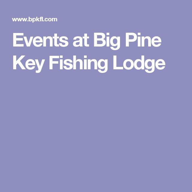 Events at Big Pine Key Fishing Lodge