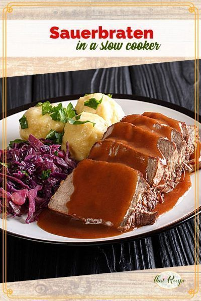 Traditional German Sauerbraten in the Slow Cooker #OurFamilyTable – #Cooker #Ger…