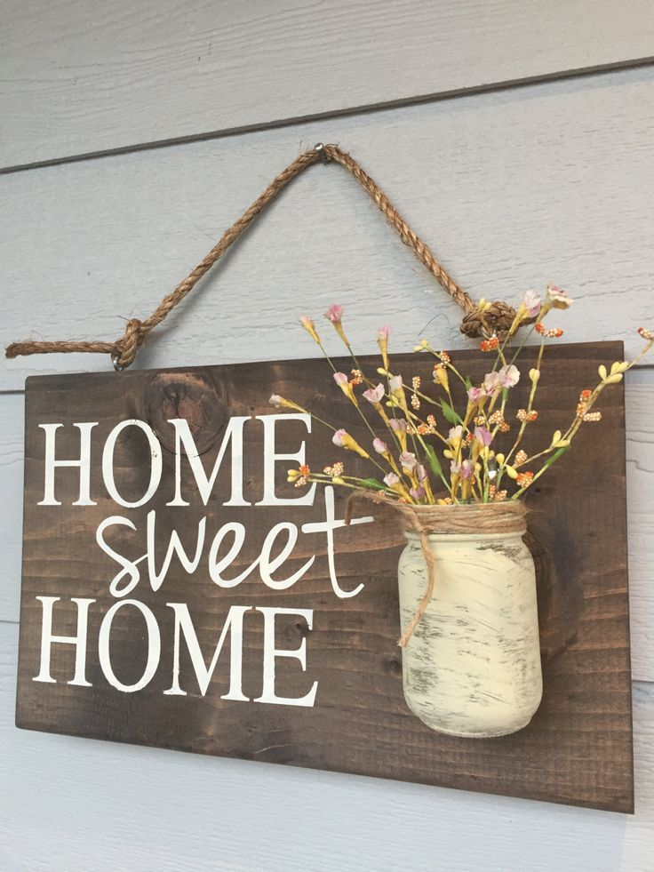 rustic / wooden sign / mason jar / home sweet home / hanging sign / DIY / farmhouse