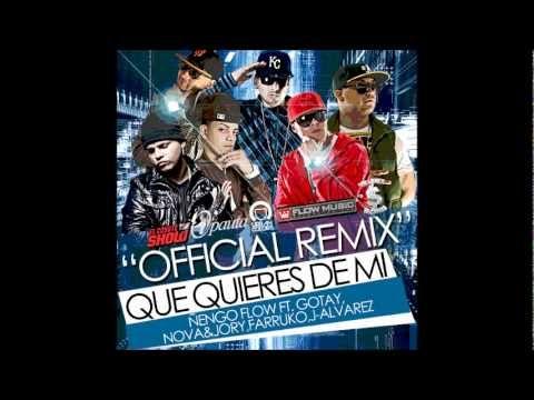 Que Quieres de mi remix Letra Gotay Ft Ñengo Flow,J Alvarez,Farruko,Nova & Jory - YouTube