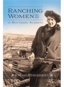 Learn about women in the early days of the ranching era in Alberta