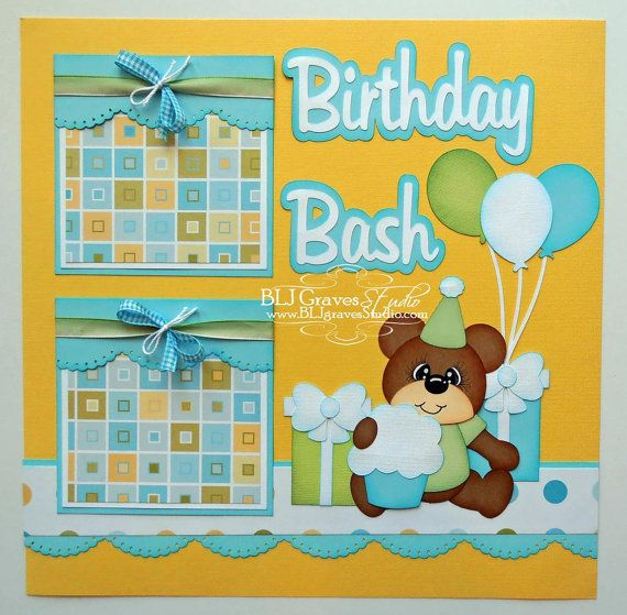 Premade Scrapbook Page Layout Paper Piecing 12x12 Birthday Boy Girl Tear Bear Handmade Elite4U