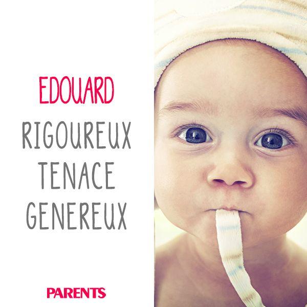 Edouard, ce rigoureux, ce tenace, ce généreux petit garçon ! Parents vous fait découvrir toute la signification de ce prénom de garçon.
