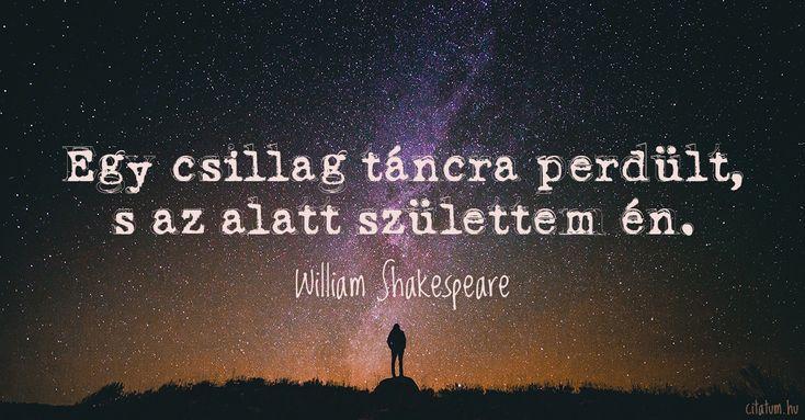 William Shakespeare idézet a születésről.