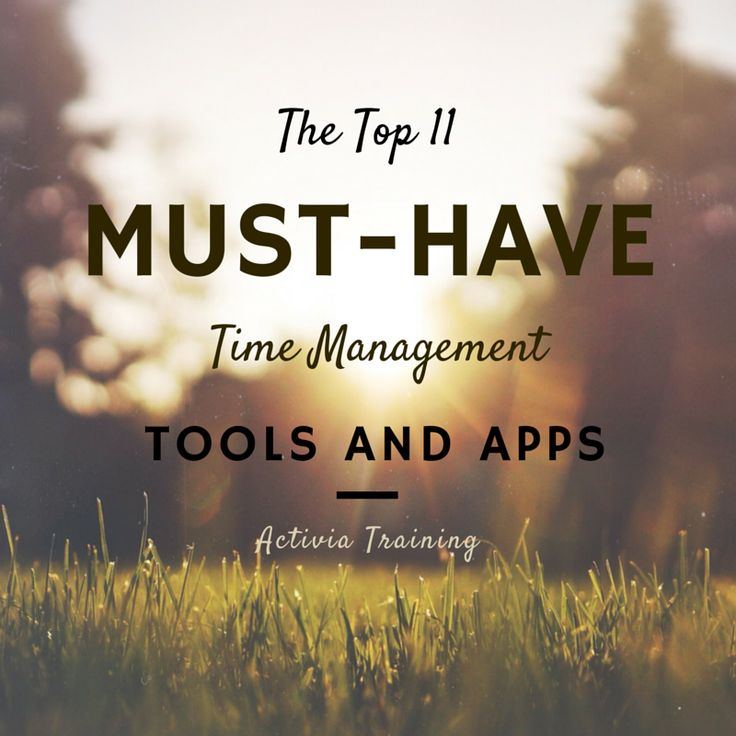 The Top 11 Must-Have Time Management Tools And Apps http://www.activia.co.uk/blog/top-11-time-management-tools-and-apps