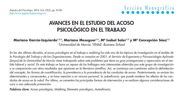 Docencia en Psiquiatría:   Avances en el estudio del acoso psicológico en el trabajo García-Izquierdo, M; Meseguer, M; Soler, M; Sáez, M. Papeles del Psicólogo 2014; 35(2): 83-90