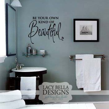be your own kind of beautiful decal vinyl lettering sticker bathroom salon decor - Wall Vinyl Designs