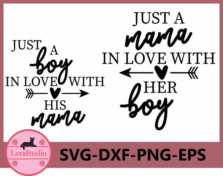 Download Just a Boy in Love with his Mama SVG, Shirt Design, Mom ...