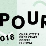 The POUR Coffee Festival Is Coming To Charlotte In March