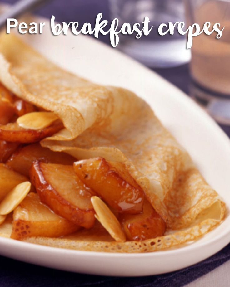 Good morning (or afternoon)! This pear crepes recipe  is sure to brighten any breakfast or brunch. Sweet and simple, they're the perfect quick breakfast idea.
