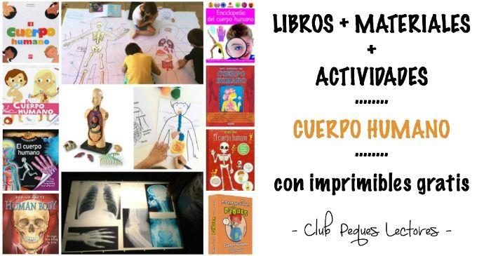 Libros infantiles informativos sobre el cuerpo humano + materiales para aprender + actividades y manualidades para niños sobre esqueleto, sistema respiratorio, sistema digestivo, órganos, etc. Aprender de forma vivencial y manipulativa, a través del juego