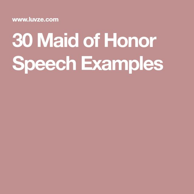 30 Maid of Honor Speech Examples