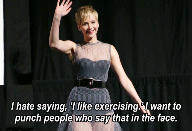 """51 Times In 2013 Jennifer Lawrence Proved She Was Master Of The Universe """"Tenho a dizer, eu gosto de fazer exercício. Eu quero dar um soco pessoas que dizem que no rosto."""""""