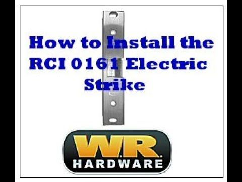 How to Install the RCI 0161 Electric Strike