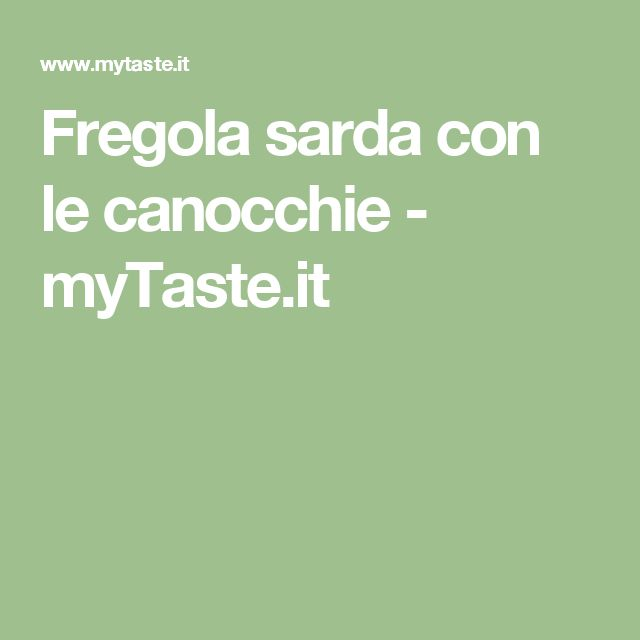 Fregola sarda con le canocchie - myTaste.it