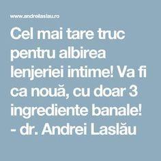 Cel mai tare truc pentru albirea lenjeriei intime! Va fi ca nouă, cu doar 3 ingrediente banale! - dr. Andrei Laslău