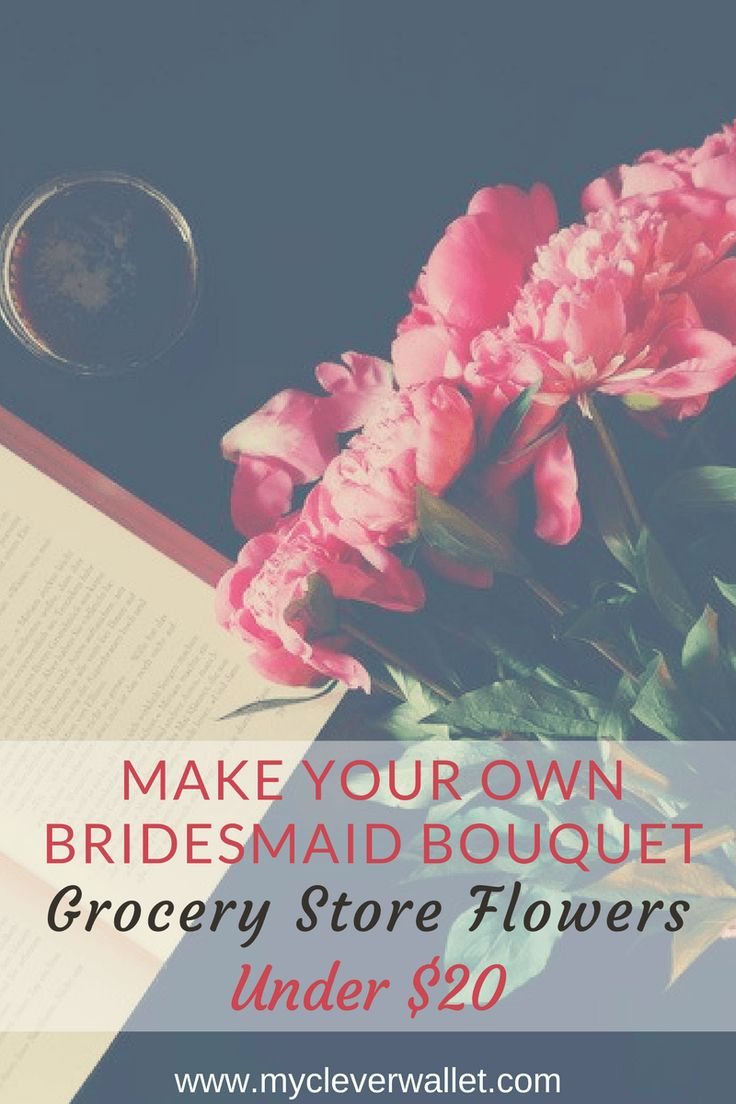 Make your own bridal bouquet, bridesmaid bouquet with grocery store flowers, for the bride on a budget