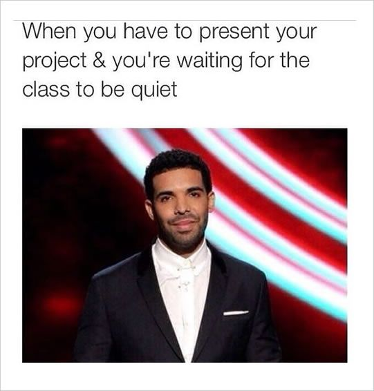 "I once yelled ""PLEASE"" and the whole class went silent"
