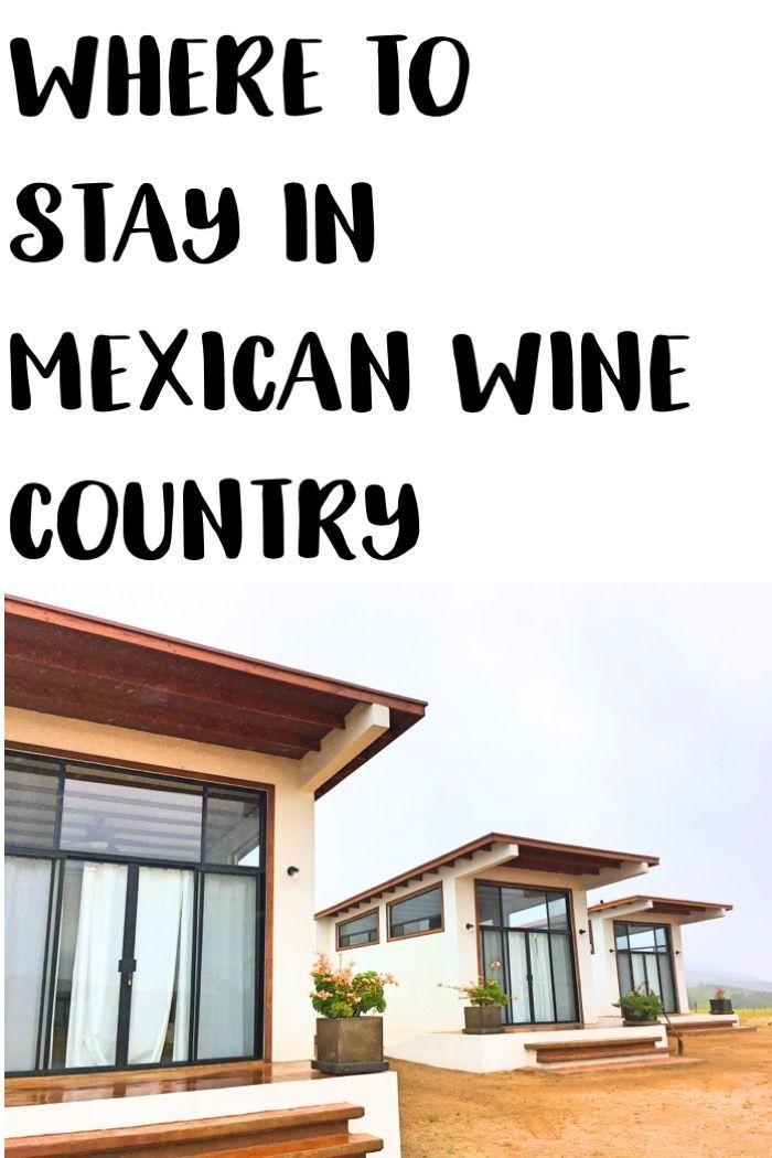 where to stay in valle de guadalupe, ruta del vino, mexican wine country