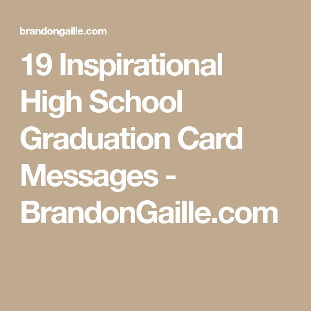 19 Inspirational High School Graduation Card Messages - BrandonGaille.com