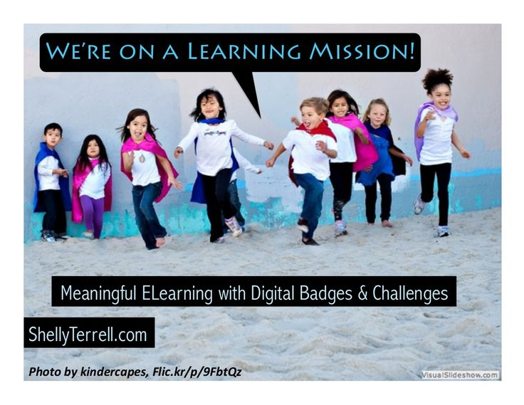 Meaningful Elearning with Digital Badges & Missions by Shelly Terrell via slideshare