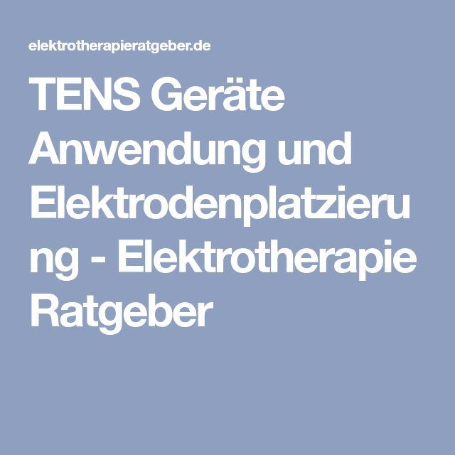 TENS Geräte Anwendung und Elektrodenplatzierung - Elektrotherapie Ratgeber