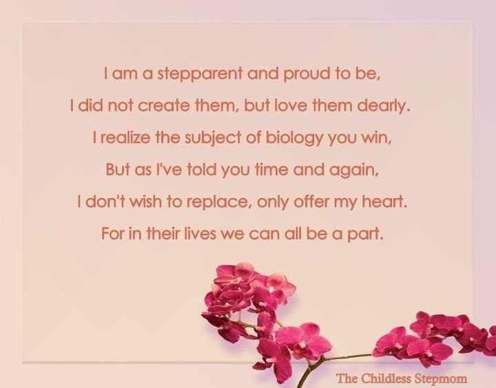 I will always consider myself a step-mom as I will always love her as my own. I am a Step~Mom and proud to be!!