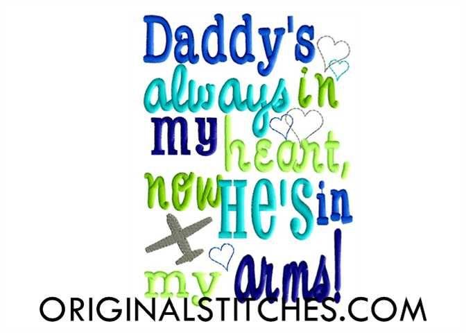 Daddy's Always in My Heart (Heavy) Embroidery Design - Original Stitches