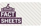 Fact Sheet Series a set of printable fact sheets on a variety of parliamentary topics