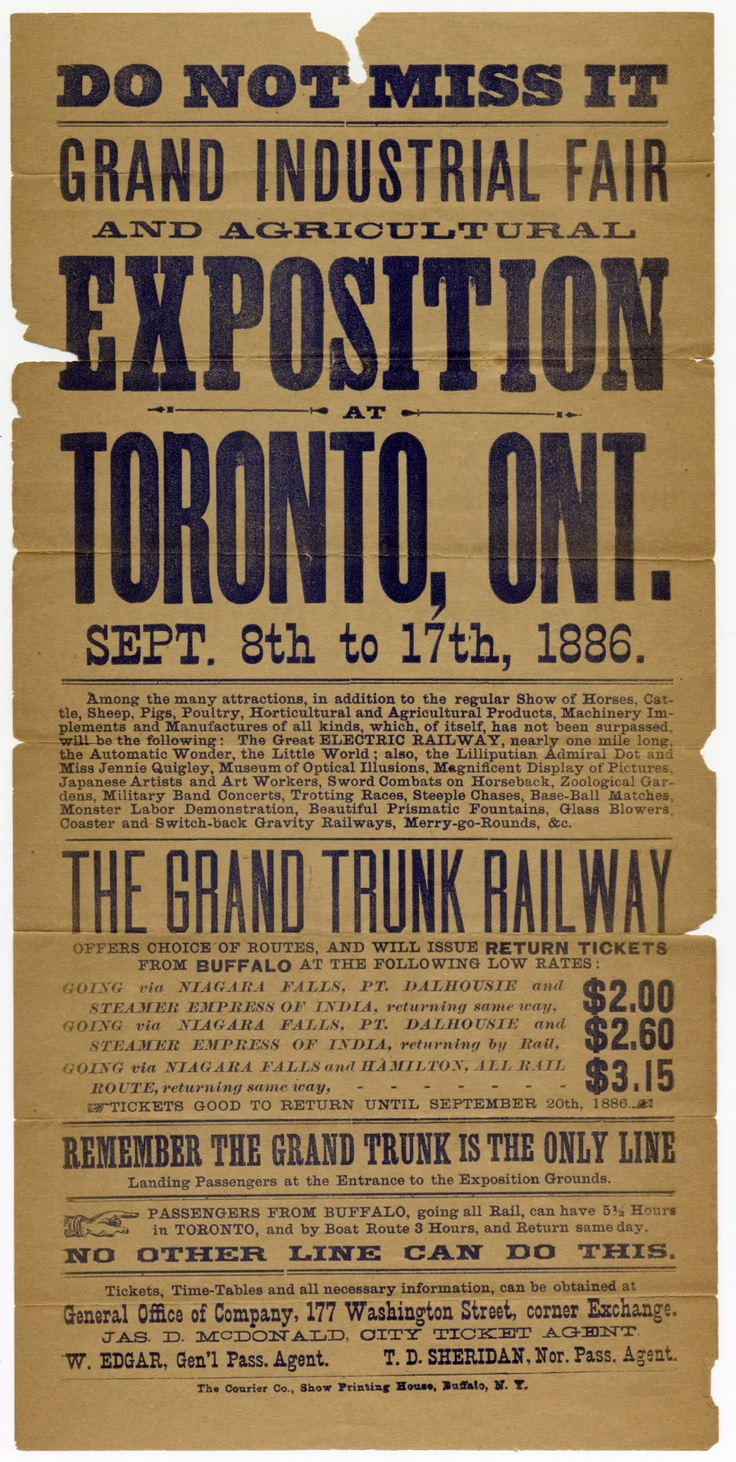 This broadside was produced by the Grand Trunk Railway Company of Canada to promote the 1886 Grand Industrial Fair and Agricultural Exposition in Toronto.