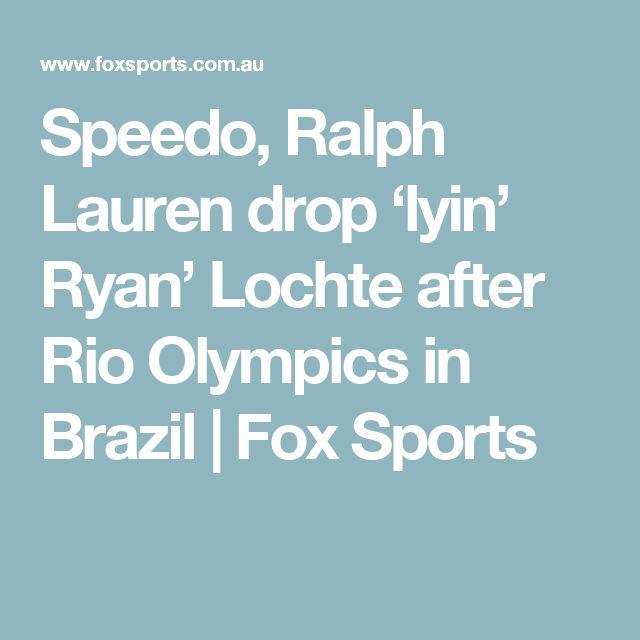 Speedo, Ralph Lauren drop 'lyin' Ryan' Lochte after Rio Olympics in Brazil | Fox Sports