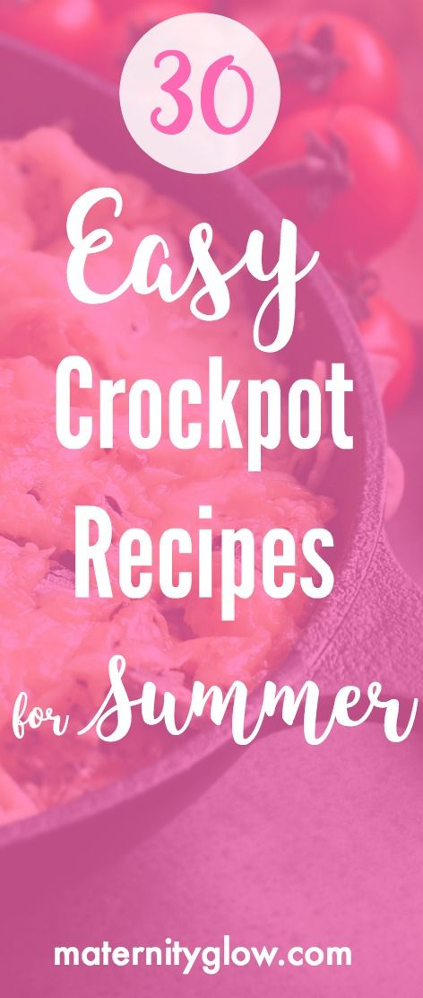 Summer is hot, and who really wants to slave over a hot stove? So put your crockpot to work with some of these fabulous and easy recipes (that even the kids will love)! Check out our 30 easy crockpot recipes for summer!