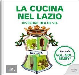 La cucina nel Lazio – Divisione Rea Silvia