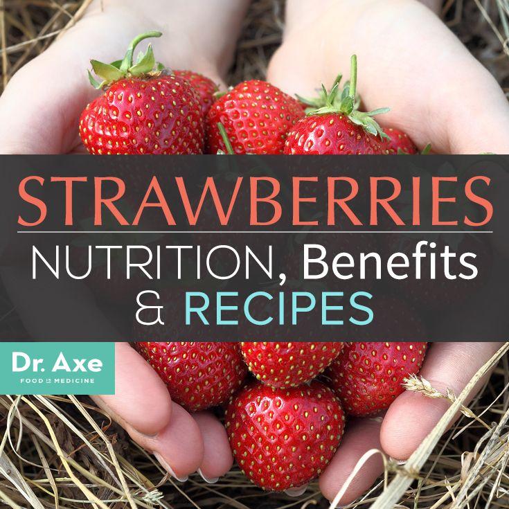 Strawberry Nutrition, Health Benefits, & Recipes