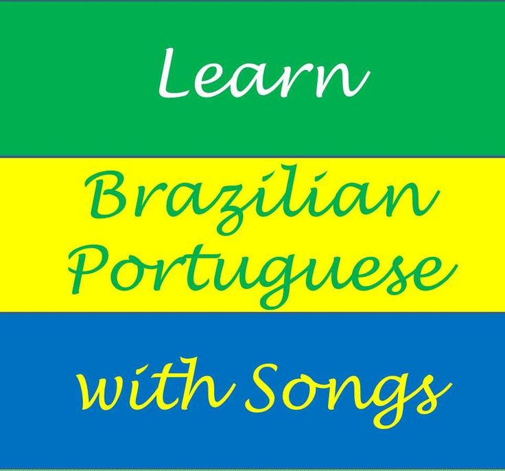 Learn Brazilian Portuguese with Songs - Video 1 © Street Smart Brazil
