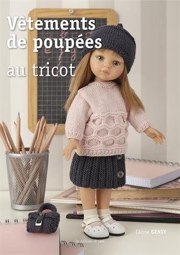 Amazon.fr - Vêtements de poupées au tricot - Céline Genty - Livres