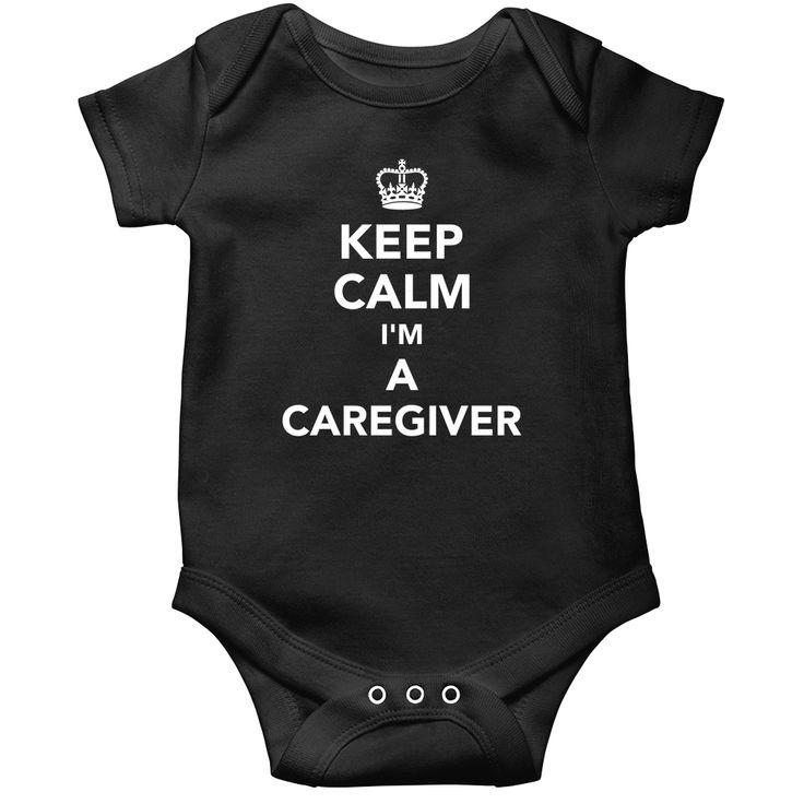 Keep calm I'm a Caregiver