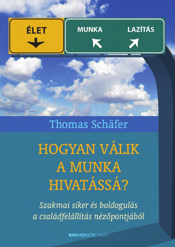Thomas Schäfer: Hogyan válik a munka hivatássá?  Webáruház: http://bioenergetic.hu/konyvek/thomas-schafer-hogyan-valik-a-munka-hivatassa Facebook: https://www.facebook.com/Bioenergetickiado Thomas Schäfer saját családállítási praxisából származó példák segítségével mutatja be, hogyan érvényesíthetők és kamatoztathatók a szakmai életben az egyéni szükségletek, képességek és meggyőződések. Ha az ember a saját lelkére hallgat, a legváltozatosabb szakmai kihívásokra is megoldást talál, legyen…