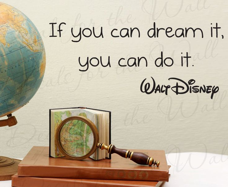 Wall Art Quotes Disney : If you can dream do walt disney inspirational