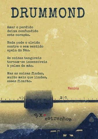 Amar O Perdido Deixa Confundido Este CoraçãO...- Carlos Drummond De Andrade
