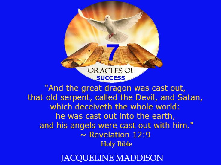 """""""And the great dragon was cast out, that old serpent, called the Devil, and Satan, which deceiveth the whole world: he was cast out into the earth, and his angels were cast out with him."""" ~ Revelation 12:9 Holy Bible ✨✨ #success #quotes #business #books #entrepreneur #life #inspiration #spirituality #motivation #motivational #God #Jesus #HolySpirit #holy #bible #wisdom"""