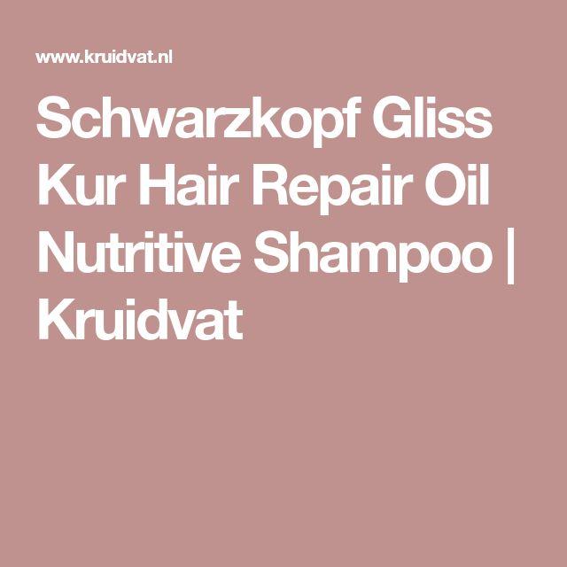 Schwarzkopf Gliss Kur Hair Repair Oil Nutritive Shampoo   Kruidvat
