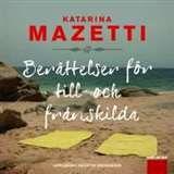 Berättelser för till- och frånskilda / Katarina Mazetti #ljudbocker #romaner #humor #boktips #Vilhelmina