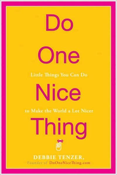 """""""One Nice Thing"""" website - Great ideas for good deeds and community service."""