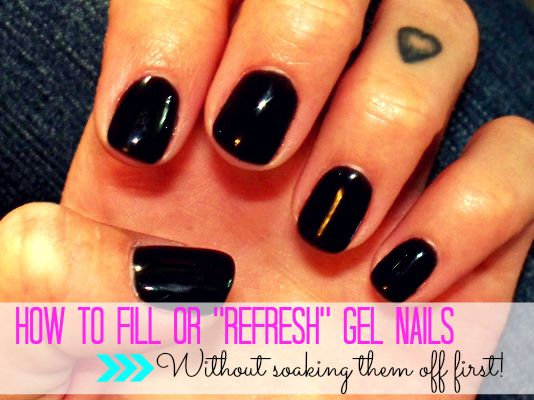 How To Fill Or Refresh Gel Nails Without Soaking Them Off