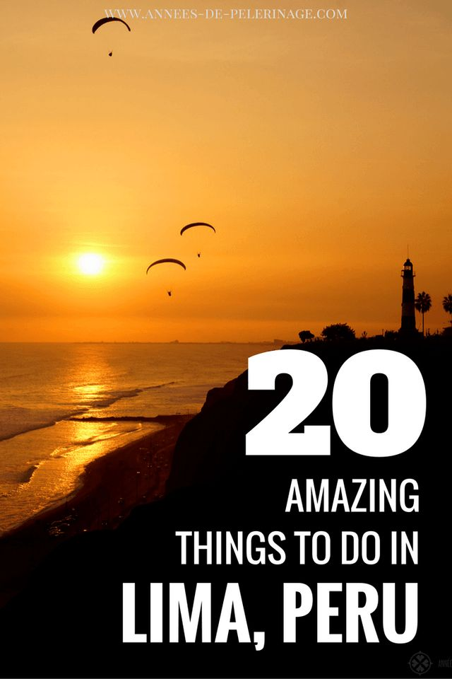 20 amazing things to do in Lima. Get the best travel tips for Peru's capital. Click for more information and lot of photography & pictures.