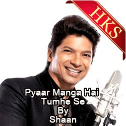 Remix karaoke Song  SONG NAME - Pyaar Manga Hai Tumhi Se (Remix)  MOVIE/ALBUM - College Girl  SINGER(S) - Remixed by Shaan