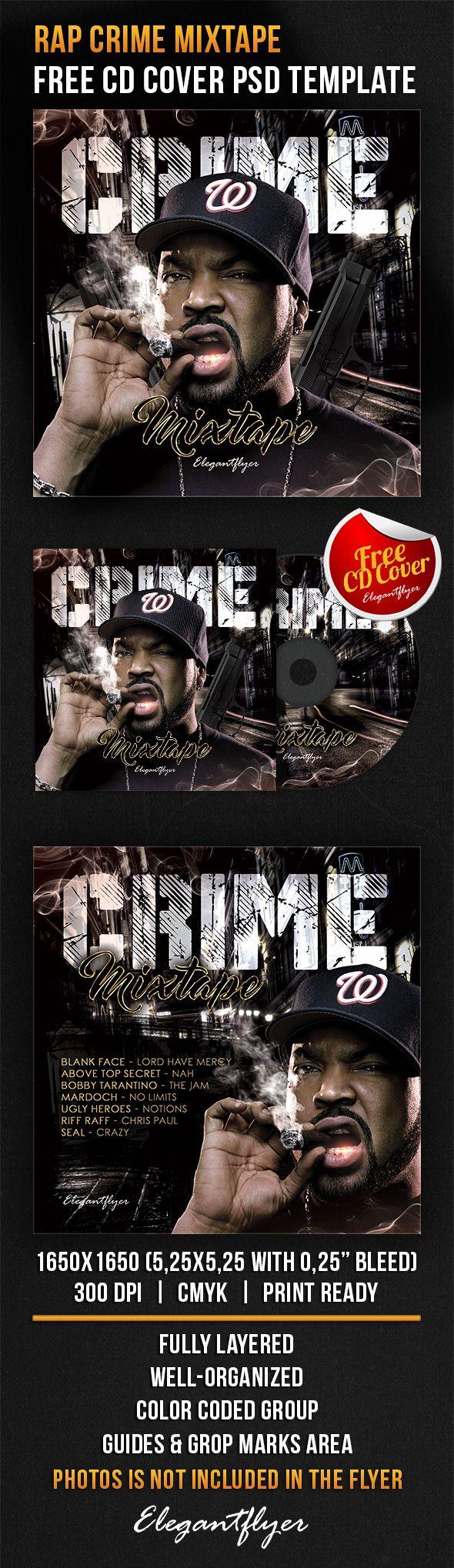Rap Crime Mixtape – Free CD Cover PSD Template https://www.elegantflyer.com/free-cd-dvd-templates/rap-crime-mixtape-free-cd-cover-psd-template/
