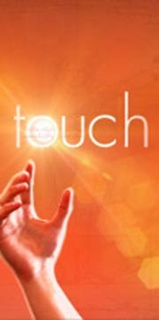 TOUCH; From Spring 2012 on Fox