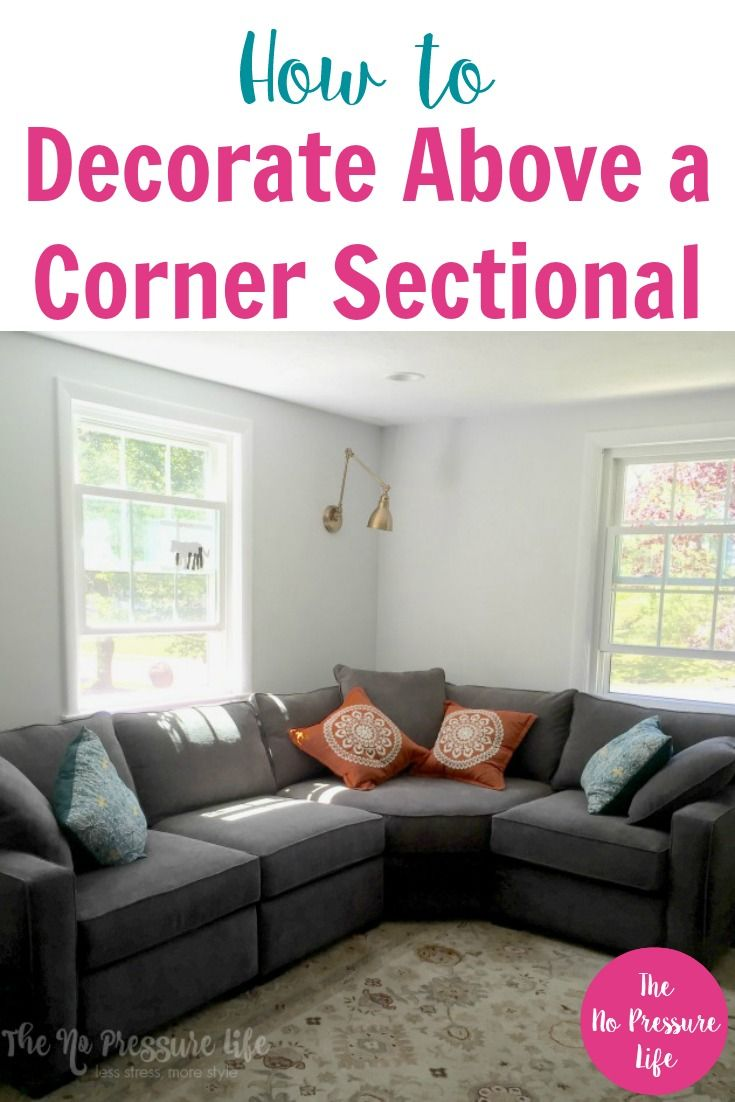 b4217a7df5777 Corner sectionals can be tricky to decorate. From gallery walls to shelves,  get tips on how to decorate above a corner sectional.